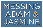 Messing Adam & Jasmine